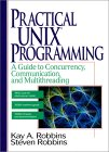Practical Unix Programming: A Guide to Concurrency, Communication, and Multithreading