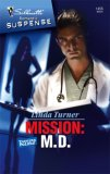 Mission: M.D. (Turning Points, #4)