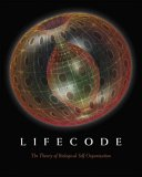 Lifecode: The Theory of Biological Self Organization