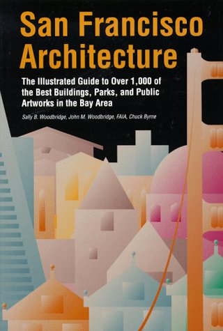 San Francisco Architecture by Sally Woodbridge