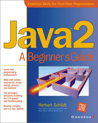 Java 2: A Beginner's Guide by Herbert Schildt — Reviews