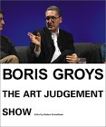 Boris Groys: The Art of Judgement Show