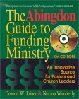 The Abingdon Guide to Funding Ministry: An Innovative Source for Pastors and Church Leaders
