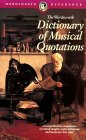Dictionary of Musical Quotations (Wordsworth Collection)