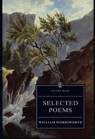 Selected Poems (Everyman's Library by William Wordsworth
