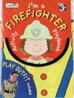 Let's Play I'm a Firefighter (First Activity)