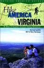 Hike America Virginia: An Atlas of Virginia's Greatest Hiking Adventures