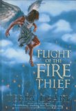 Flight of the Fire Thief (Fire Thief Trilogy, #2)
