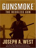 The Reckless Gun (Gunsmoke #4)