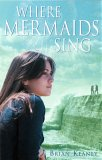 Where Mermaids Sing (Black Apple)