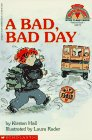 A Bad, Bad Day