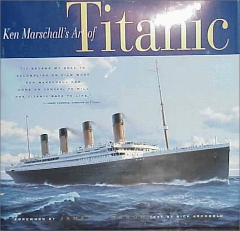 Ken Marschalls Art of the Titanic