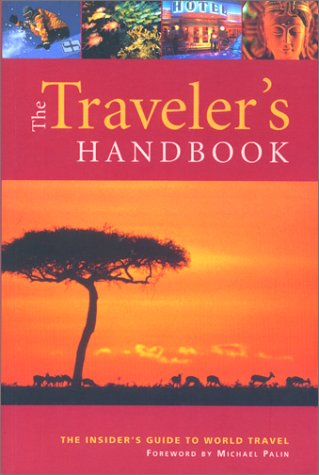 Traveler's Handbook, 8th: The Insider's Guide to World Travel