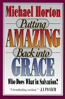Putting Amazing Back Into Grace: Who Does What in Salvation?