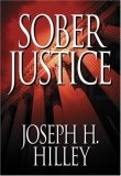 Sober Justice (A Mike Connolly Mystery, #1)