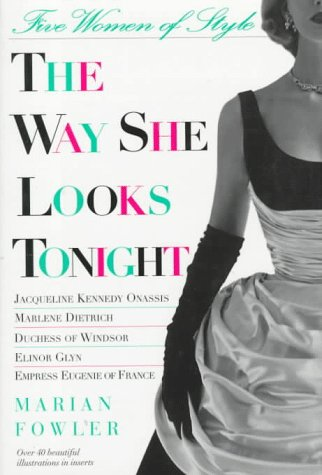 The Way She Looks Tonight by Marian Fowler