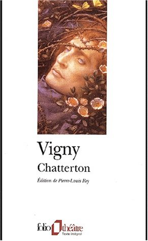 Chatterton by Alfred de Vigny