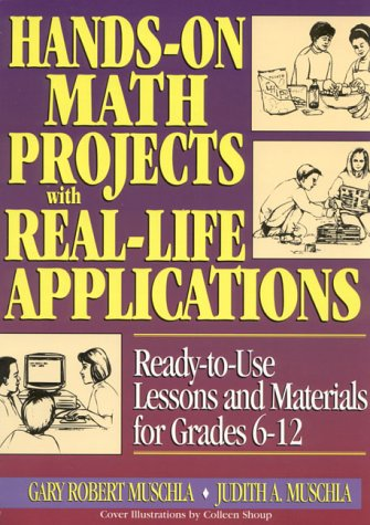 Hands-On Math Projects with Real Life Applications by Judith A. Muschla