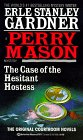 The Case of the Hesitant Hostess (A Perry Mason Mystery)