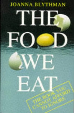 Food We Eat by Joanna Blythman