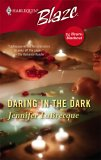 Daring in the Dark (Harlequin Blaze, #206)