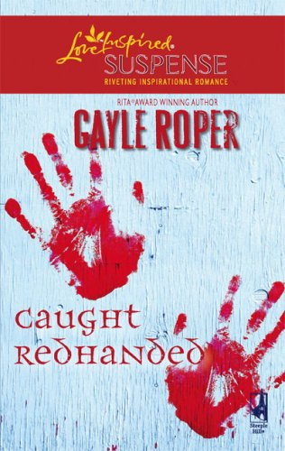 Caught Redhanded (Amhearst Mystery Series #4) (Amhearst Mystery Series #4)