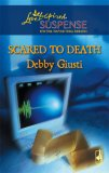 Scared To Death (Steeple Hill Love Inspired Suspense #66)