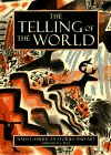 The Telling of the World: Native American Stories and Art