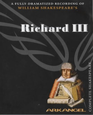 Richard III (Arkangel Complete Shakespeare Series)