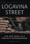 Logavina Street by Barbara Demick