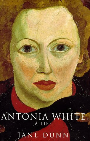 Antonia White by Jane Dunn