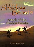 The Shadow Beasts: Attack Of The Shadow Beasts