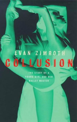 Collusion by Evan Zimroth