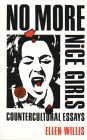 No More Nice Girls by Ellen Willis