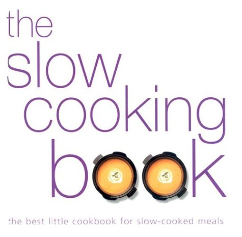 The Slow Cooking Book