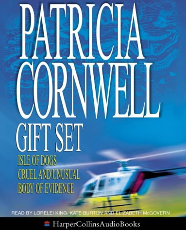 Patricia Cornwell Gift Set: Isle Of Dogs / Cruel And Unusual / Body Of Evidence (Andy Brazil, #3) (Kay Scarpetta, #4, #2)