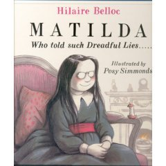 Matilda Who Told Such Dreadful Lies . . . .