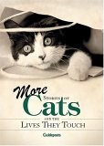 More Stories Of Cats And The Lives They Touch