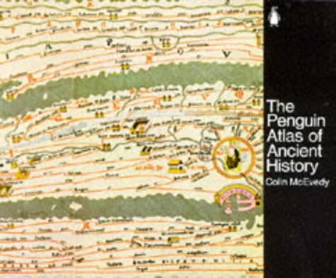 The Penguin Atlas of Ancient History by Colin McEvedy