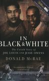In Black and White by Donald McRae