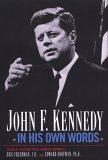 John F. Kennedy In His Own Words