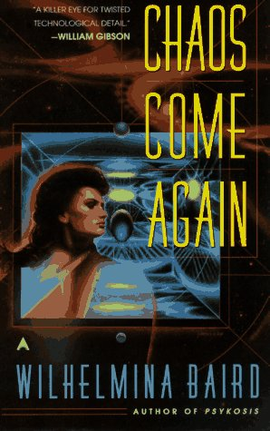 Chaos Come Again by Wilhelmina Baird