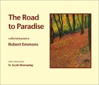 The Road to Paradise: Collected Poems