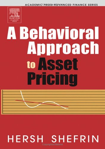 A Behavioral Approach to Asset Pricing by Hersh Shefrin