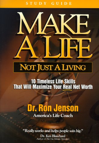 Make a Life, Not Just a Living Study Guide by Ron Jenson