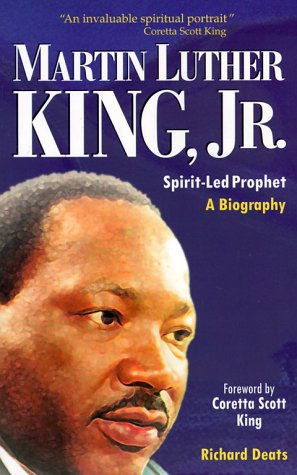 Martin Luther King by Richard L. Deats