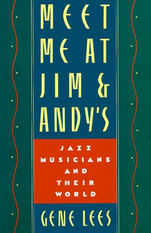 Meet Me At Jim & Andy's by Gene Lees