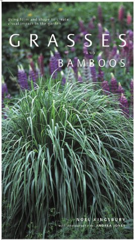 Download online for free Grasses and Bamboos PDB by Noël Kingsbury