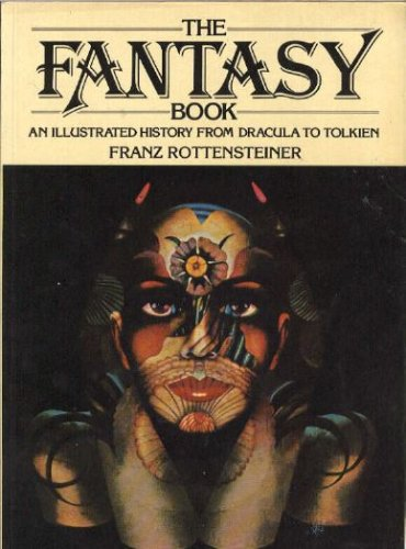 The Fantasy Book by Franz Rottensteiner