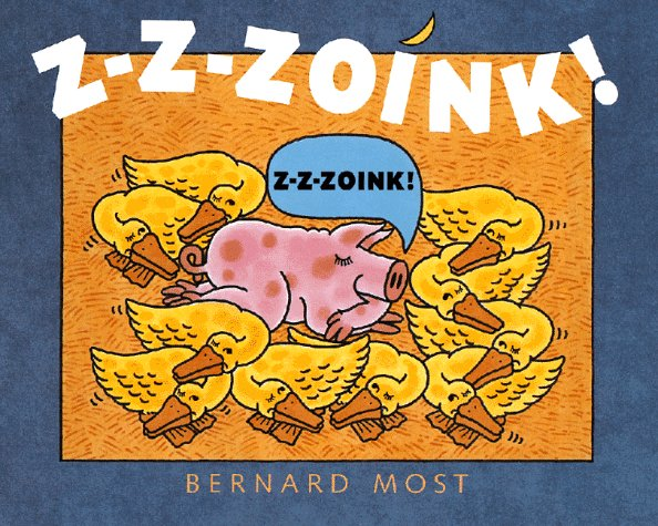 Z-Z-Zoink! by Bernard Most